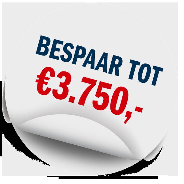 Bespaar tot €3.750,-